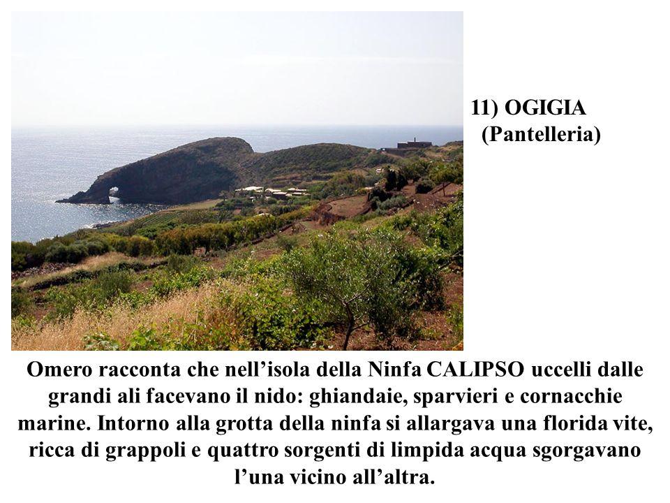 11) OGIGIA (Pantelleria)