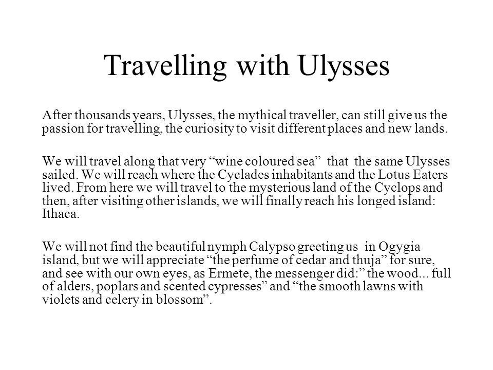 Travelling with Ulysses