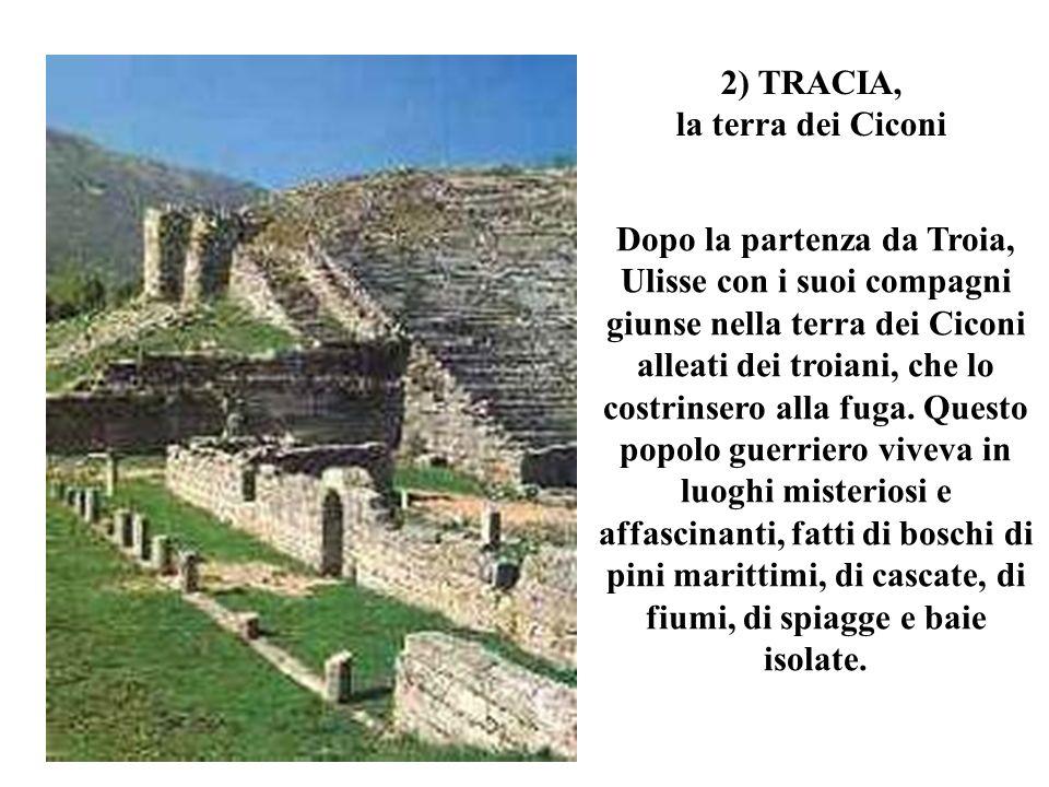 2) TRACIA, la terra dei Ciconi.