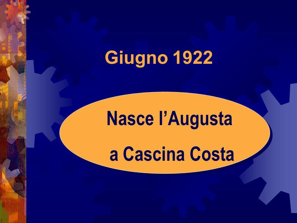 Nasce l'Augusta a Cascina Costa