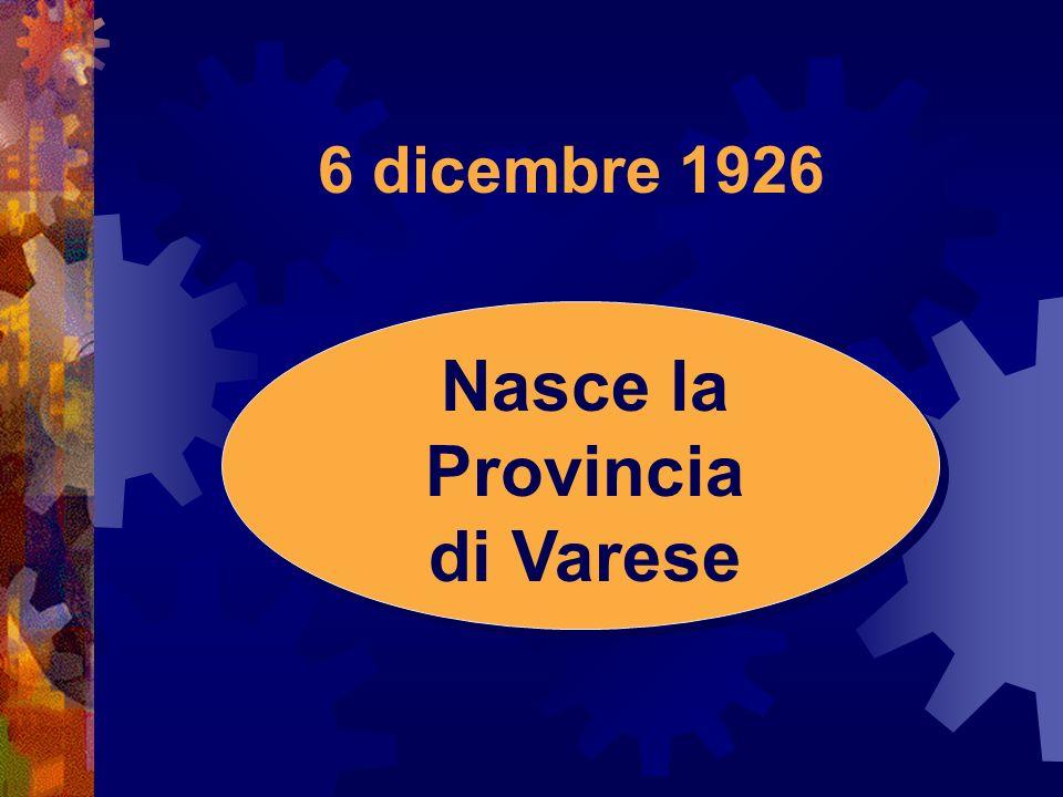 Nasce la Provincia di Varese