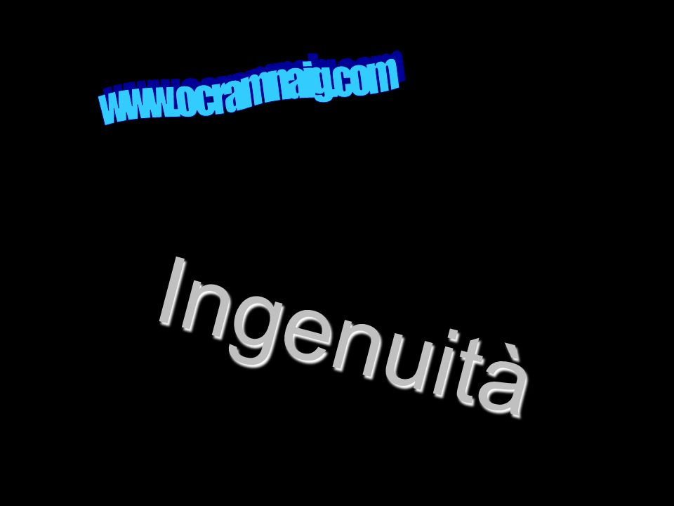 www.ocramnaig.com Ingenuità