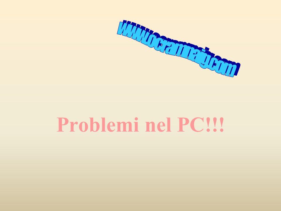www.ocramnaig.com Problemi nel PC!!!