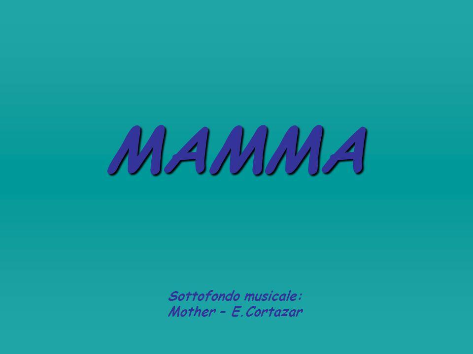 Sottofondo musicale: Mother – E.Cortazar