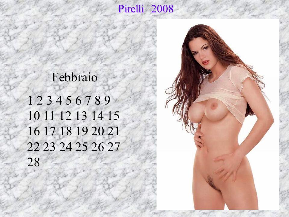 Pirelli 2008 Febbraio 1 2 3 4 5 6 7 8 9 10 11 12 13 14 15 16 17 18 19 20 21 22 23 24 25 26 27 28