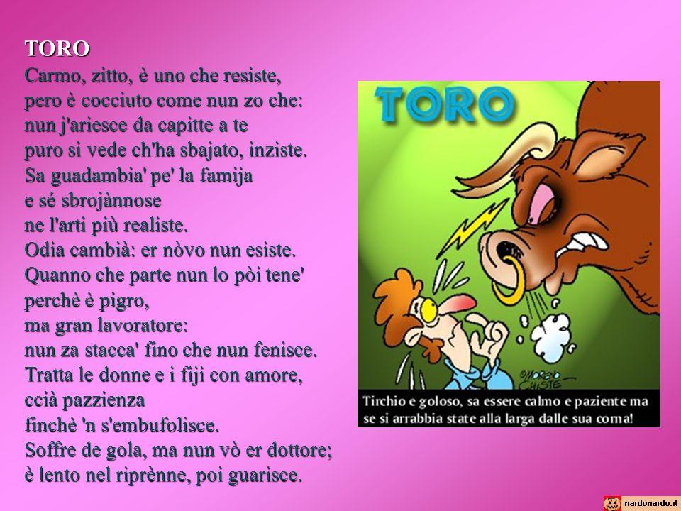 TORO Carmo, zitto, è uno che resiste, pero è cocciuto come nun zo che: