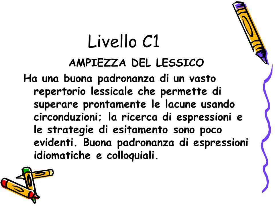 Livello C1 AMPIEZZA DEL LESSICO