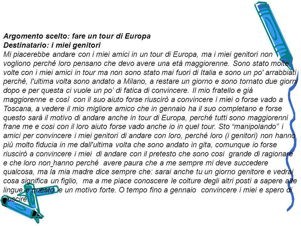 Argomento scelto: fare un tour di Europa