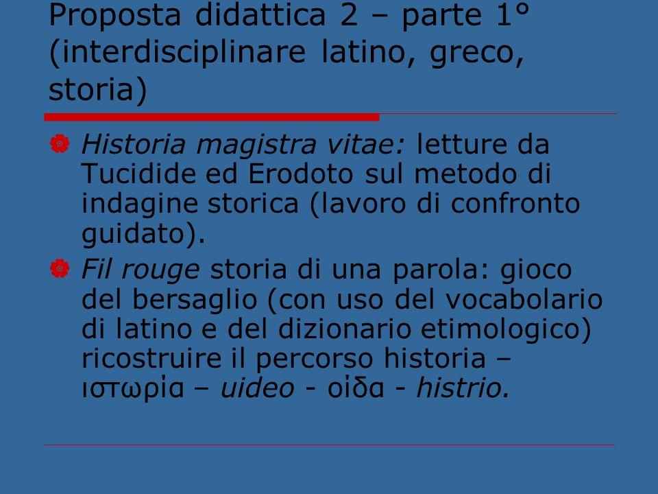 Proposta didattica 2 – parte 1° (interdisciplinare latino, greco, storia)