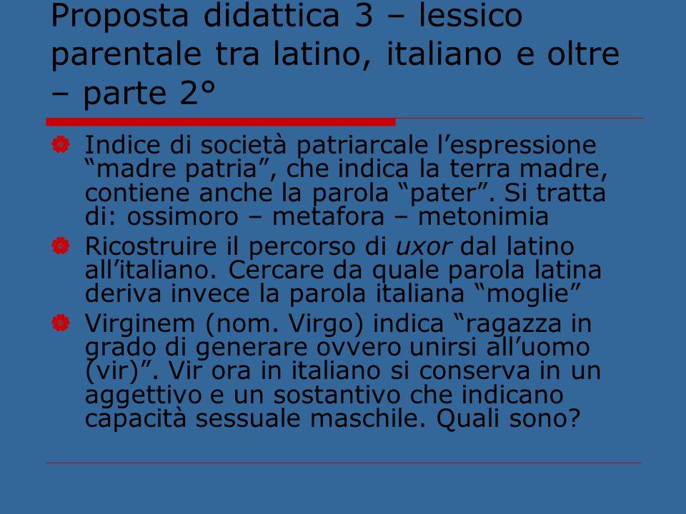 Proposta didattica 3 – lessico parentale tra latino, italiano e oltre – parte 2°