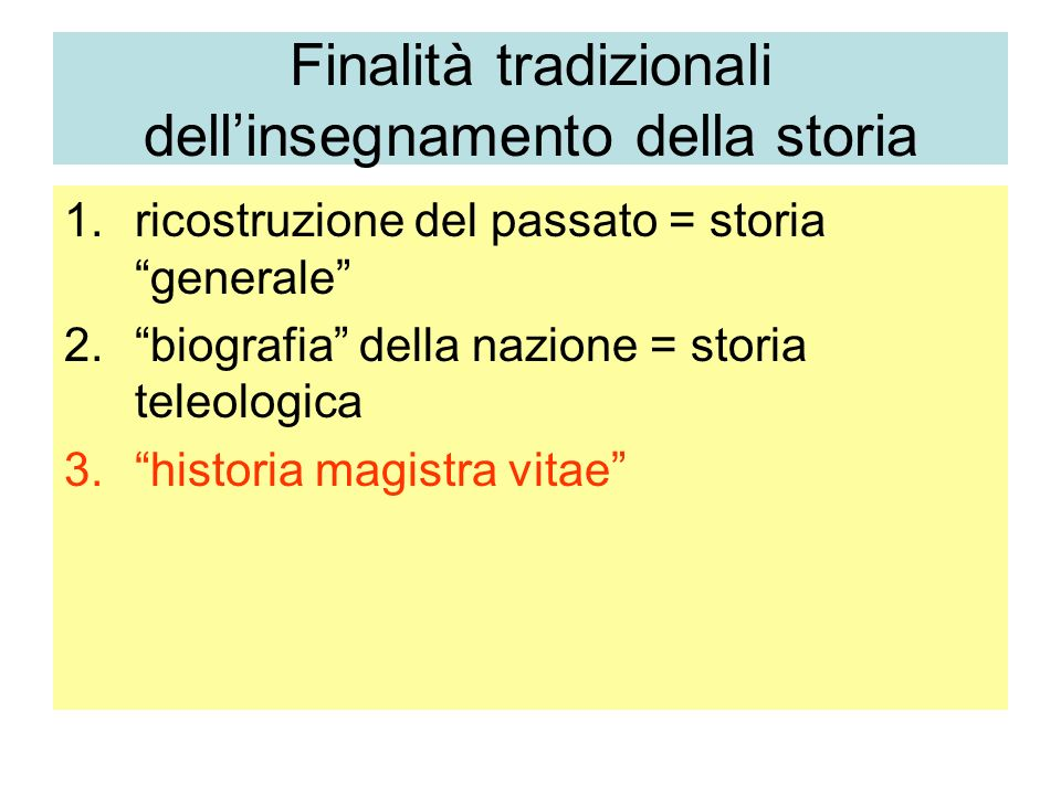 Finalità tradizionali dell'insegnamento della storia