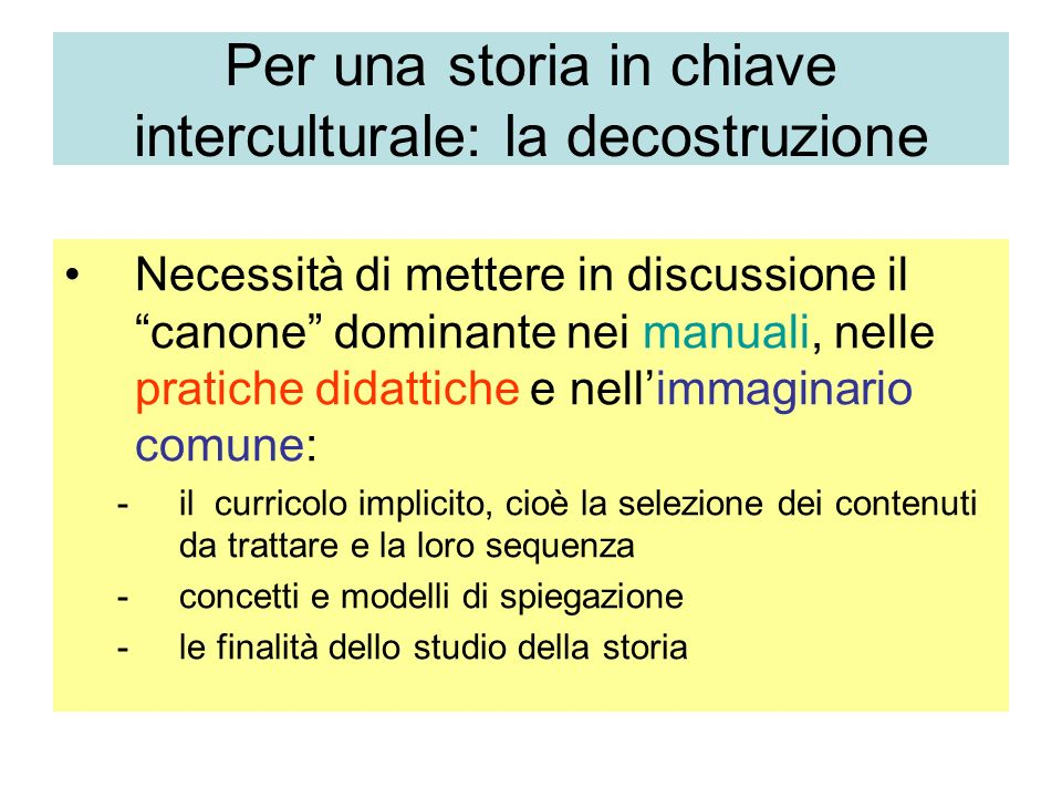 Per una storia in chiave interculturale: la decostruzione
