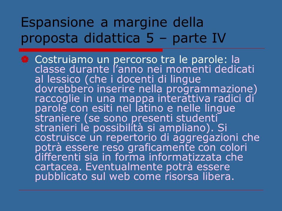 Espansione a margine della proposta didattica 5 – parte IV