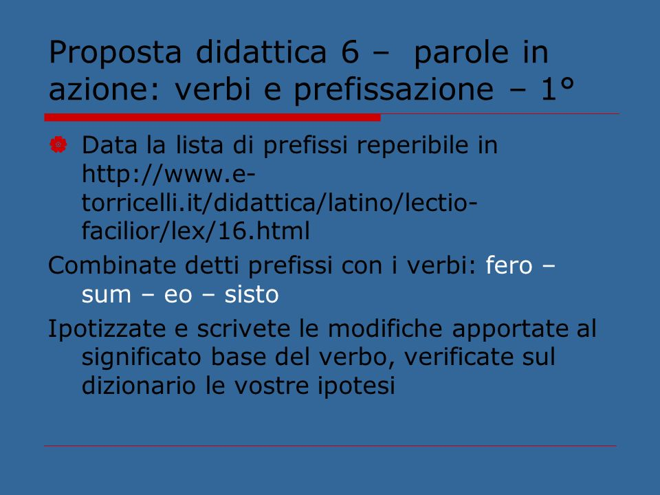 Proposta didattica 6 – parole in azione: verbi e prefissazione – 1°