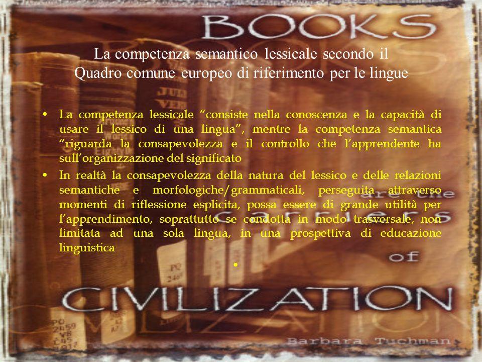 La competenza semantico lessicale secondo il Quadro comune europeo di riferimento per le lingue