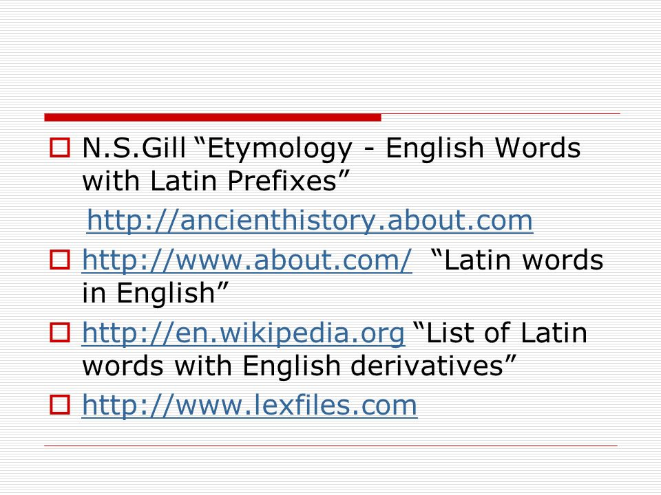 N.S.Gill Etymology - English Words with Latin Prefixes