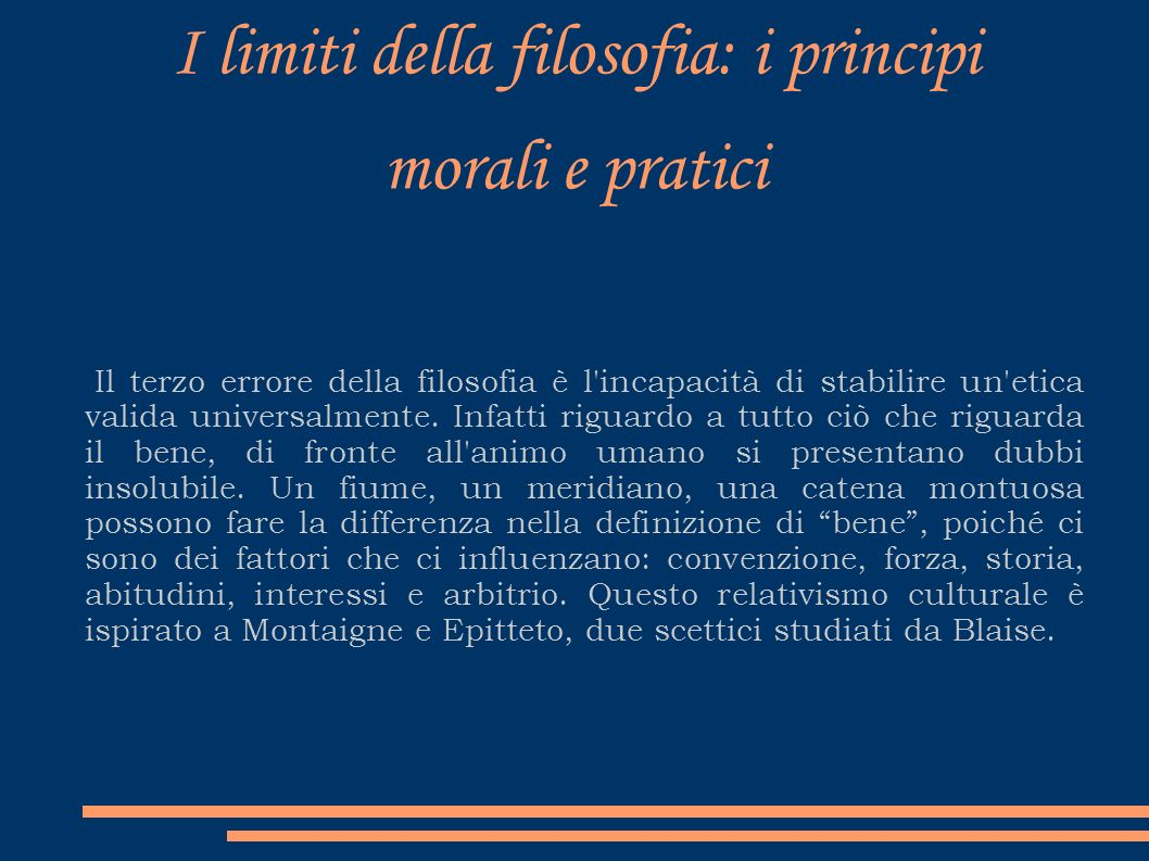 I limiti della filosofia: i principi morali e pratici