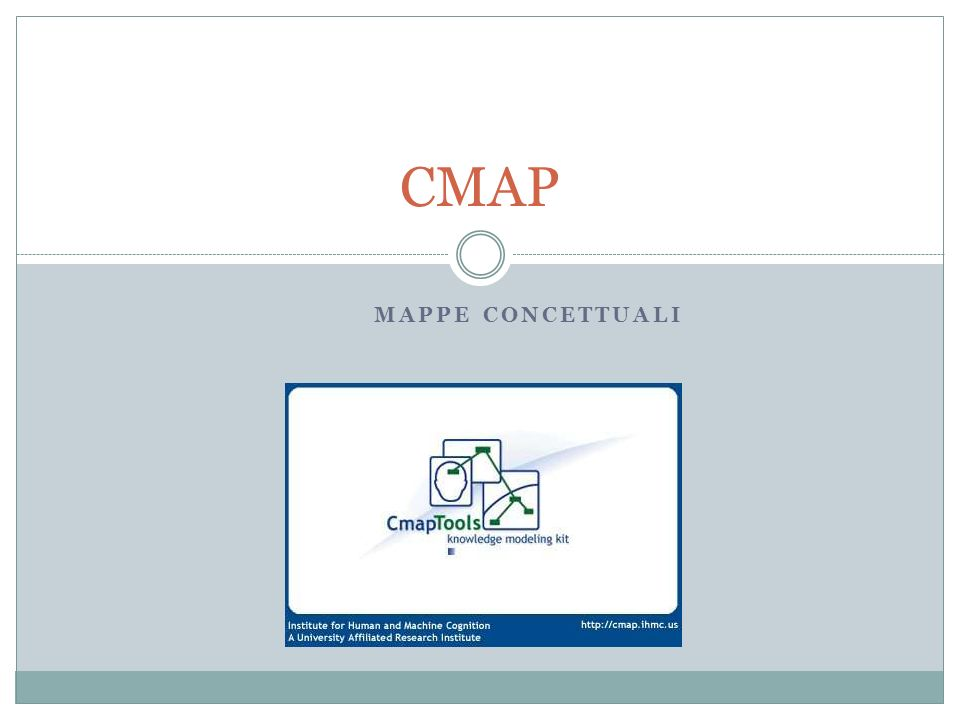CMAP Mappe Concettuali