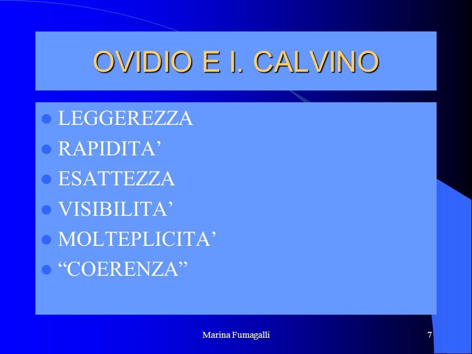 OVIDIO E I. CALVINO LEGGEREZZA RAPIDITA' ESATTEZZA VISIBILITA'