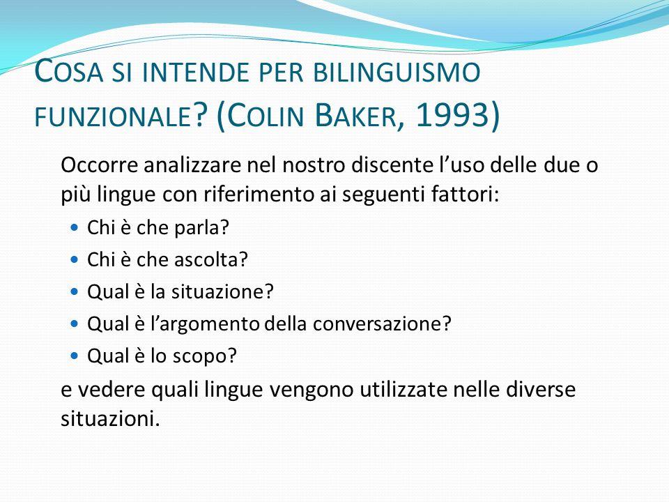 Cosa si intende per bilinguismo funzionale (Colin Baker, 1993)