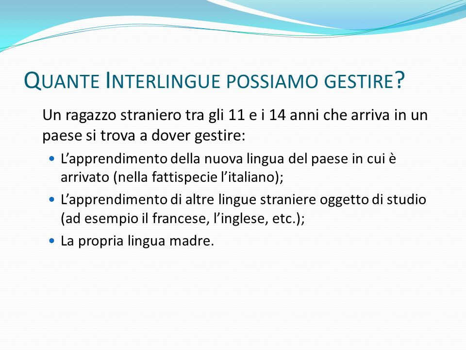 Quante Interlingue possiamo gestire