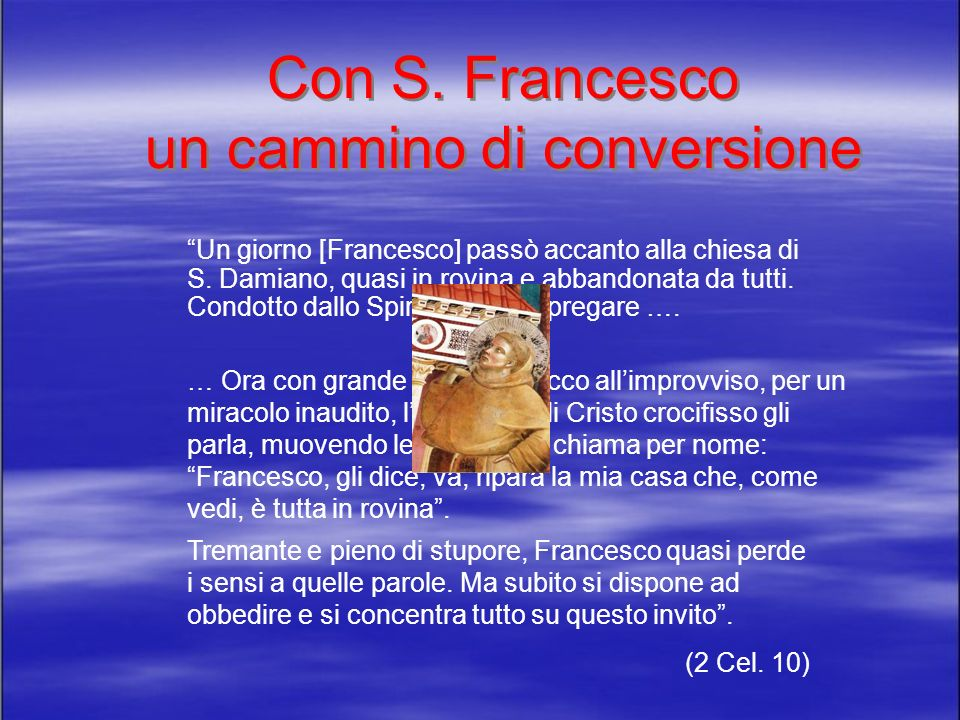 Con S. Francesco un cammino di conversione