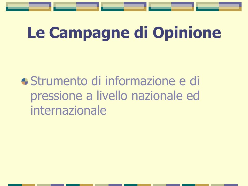 Le Campagne di Opinione