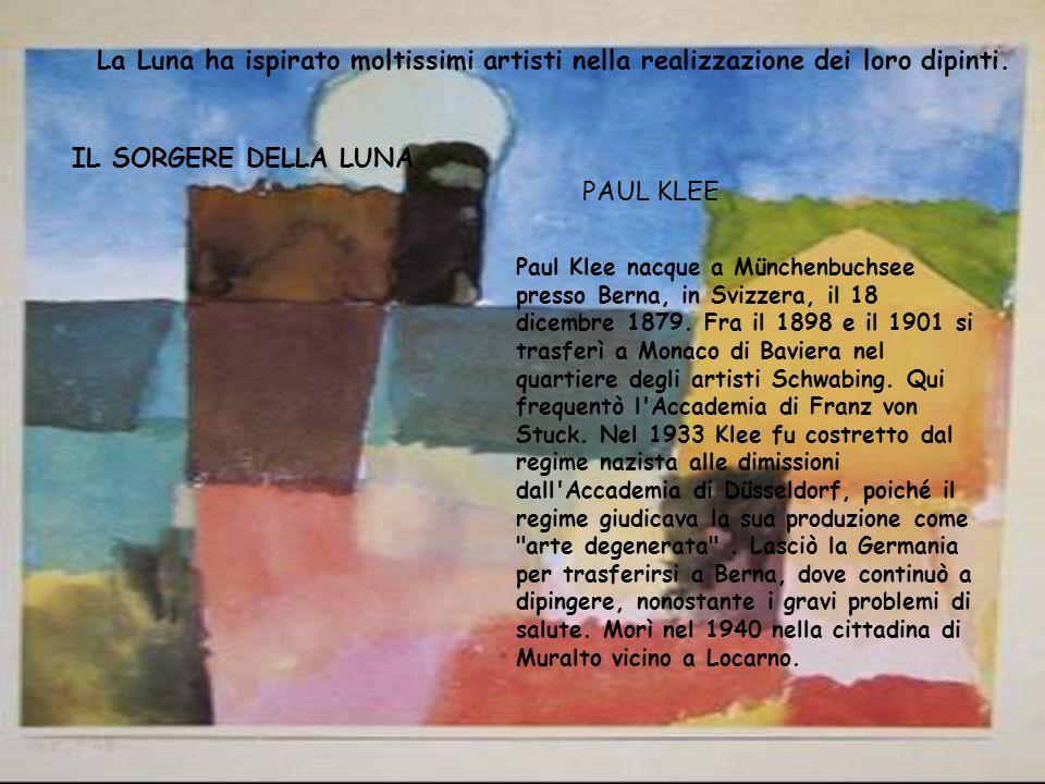 La Luna ha ispirato moltissimi artisti nella realizzazione dei loro dipinti.