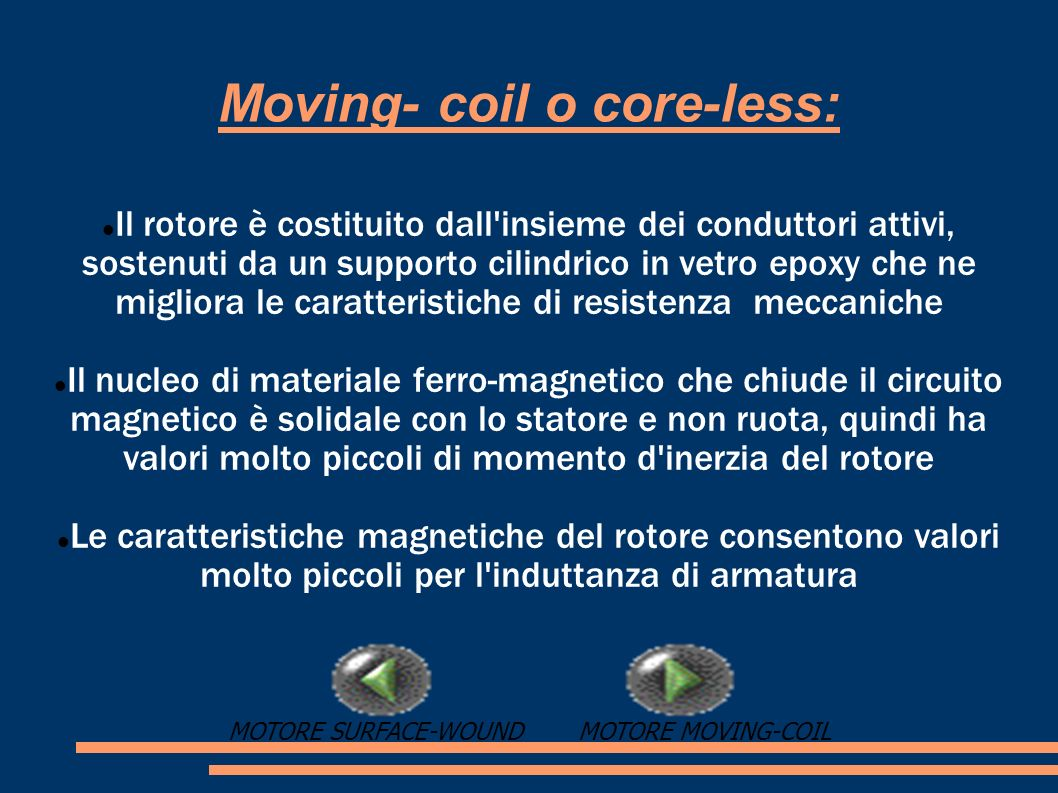 Moving- coil o core-less: