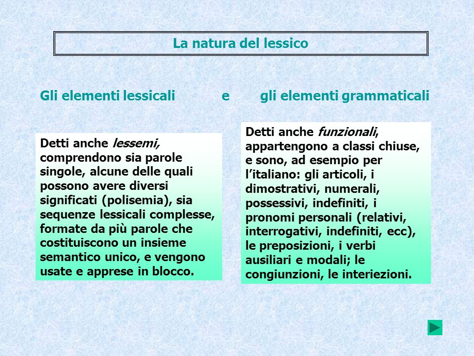 Gli elementi lessicali e gli elementi grammaticali