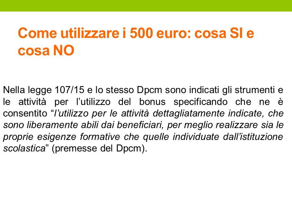Come utilizzare i 500 euro: cosa SI e cosa NO