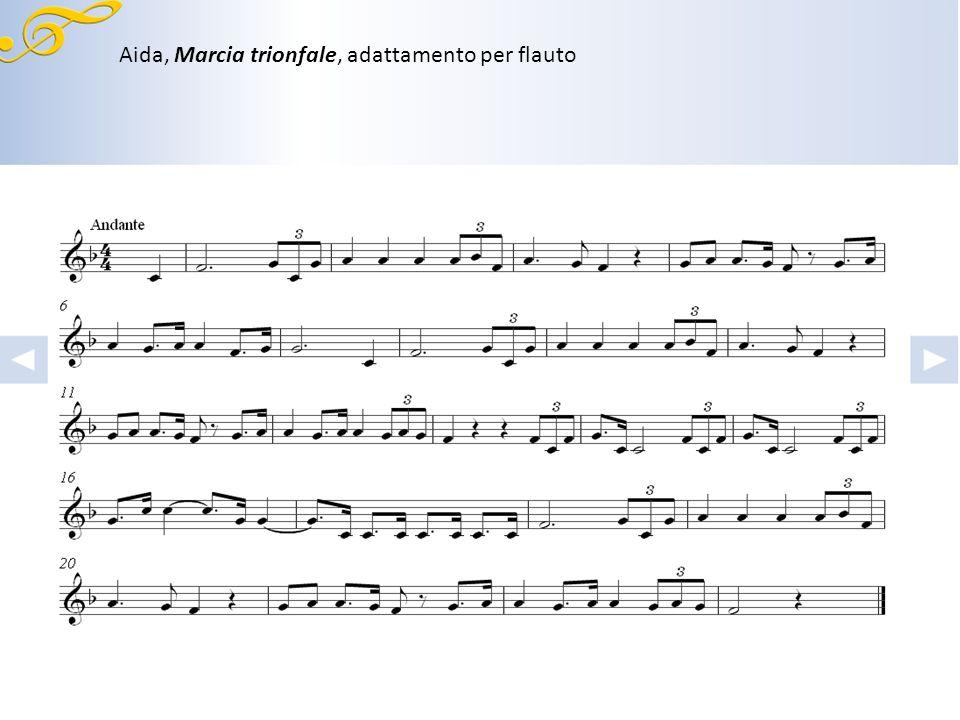 Aida, Marcia trionfale, adattamento per flauto