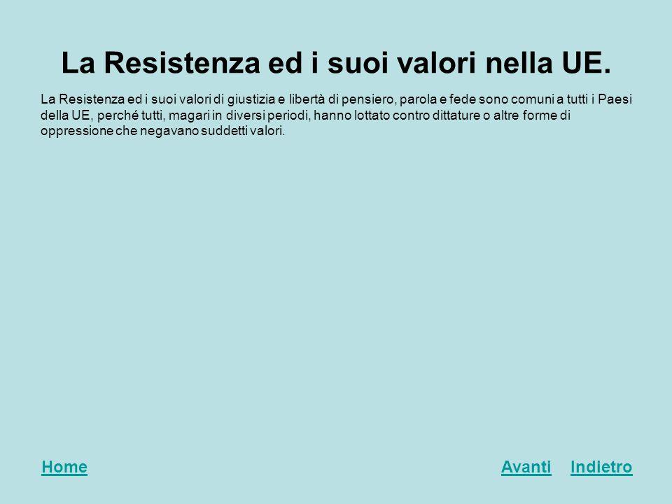 La Resistenza ed i suoi valori nella UE.