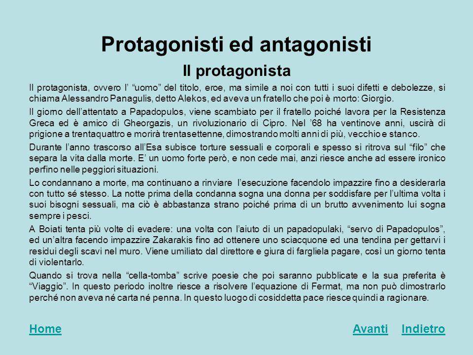 Protagonisti ed antagonisti