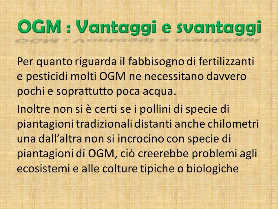 OGM : Vantaggi e svantaggi