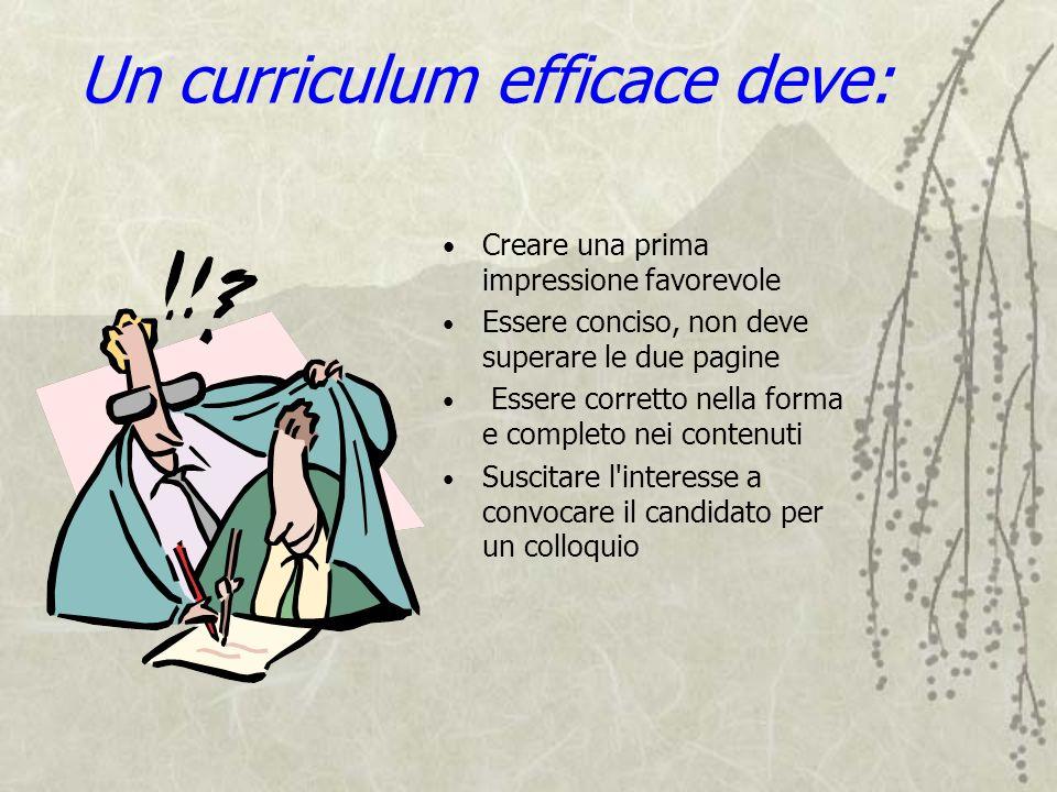 Un curriculum efficace deve: