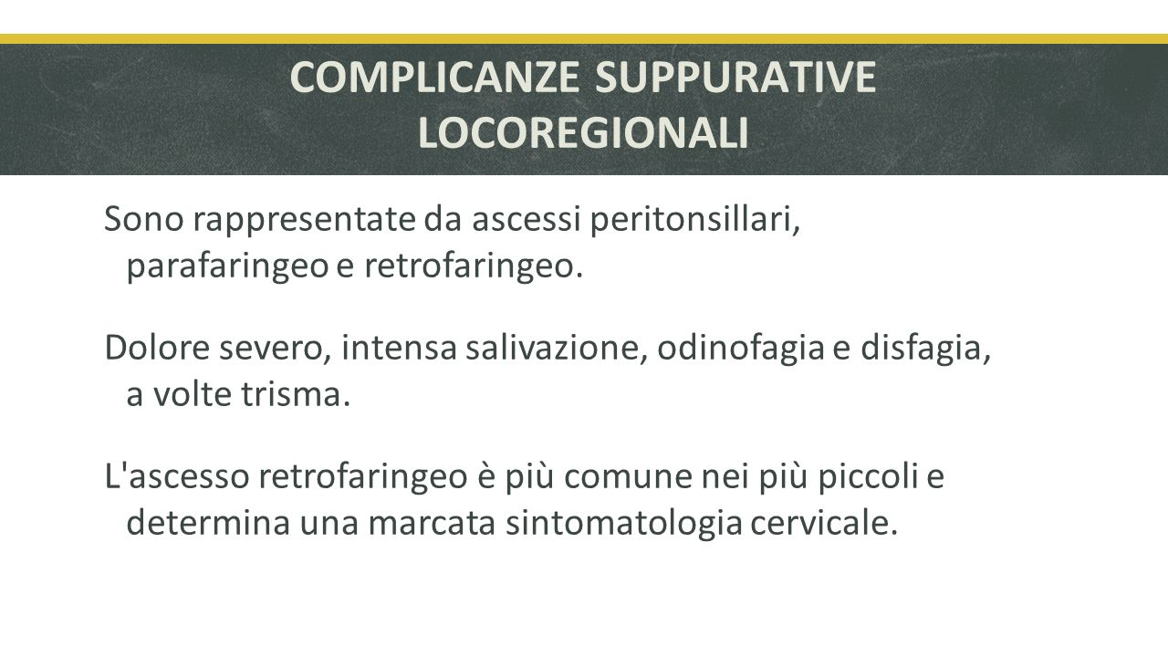 COMPLICANZE SUPPURATIVE LOCOREGIONALI