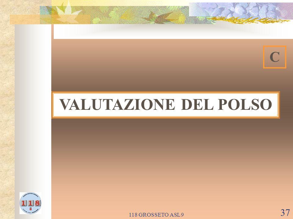 C VALUTAZIONE DEL POLSO 118 GROSSETO ASL 9