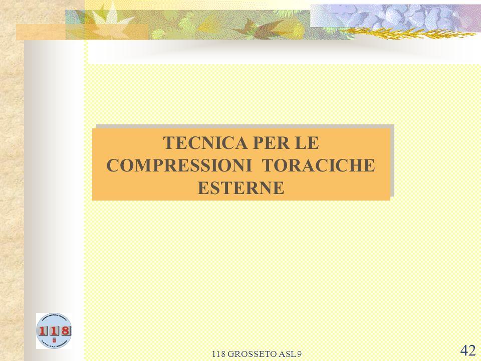 TECNICA PER LE COMPRESSIONI TORACICHE ESTERNE