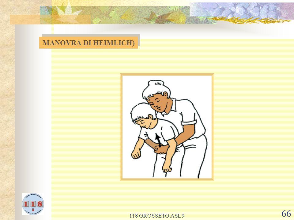 MANOVRA DI HEIMLICH) 118 GROSSETO ASL 9