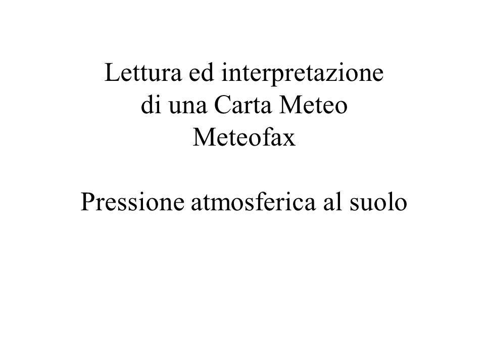 Lettura ed interpretazione di una Carta Meteo Meteofax
