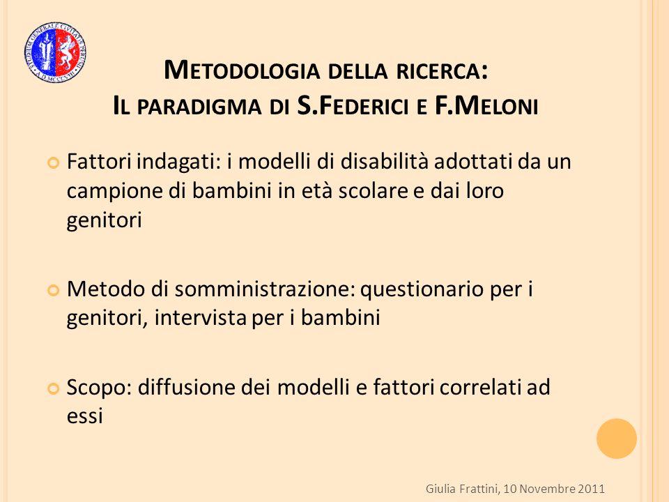 Metodologia della ricerca: Il paradigma di S.Federici e F.Meloni