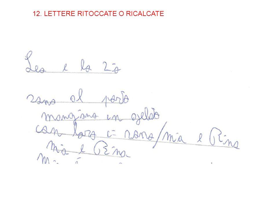 12. LETTERE RITOCCATE O RICALCATE