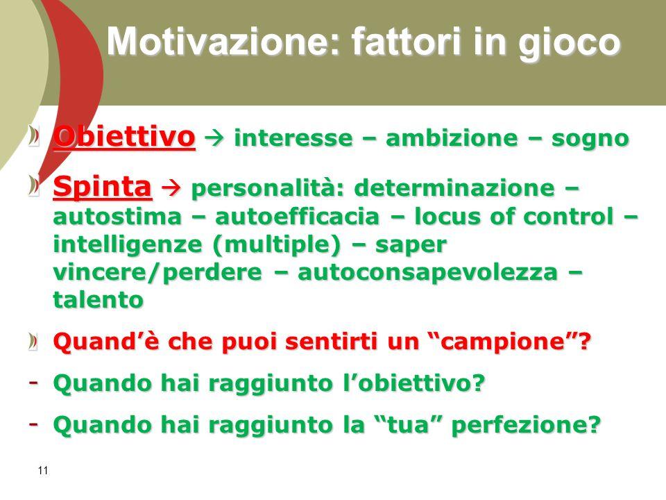 Motivazione: fattori in gioco