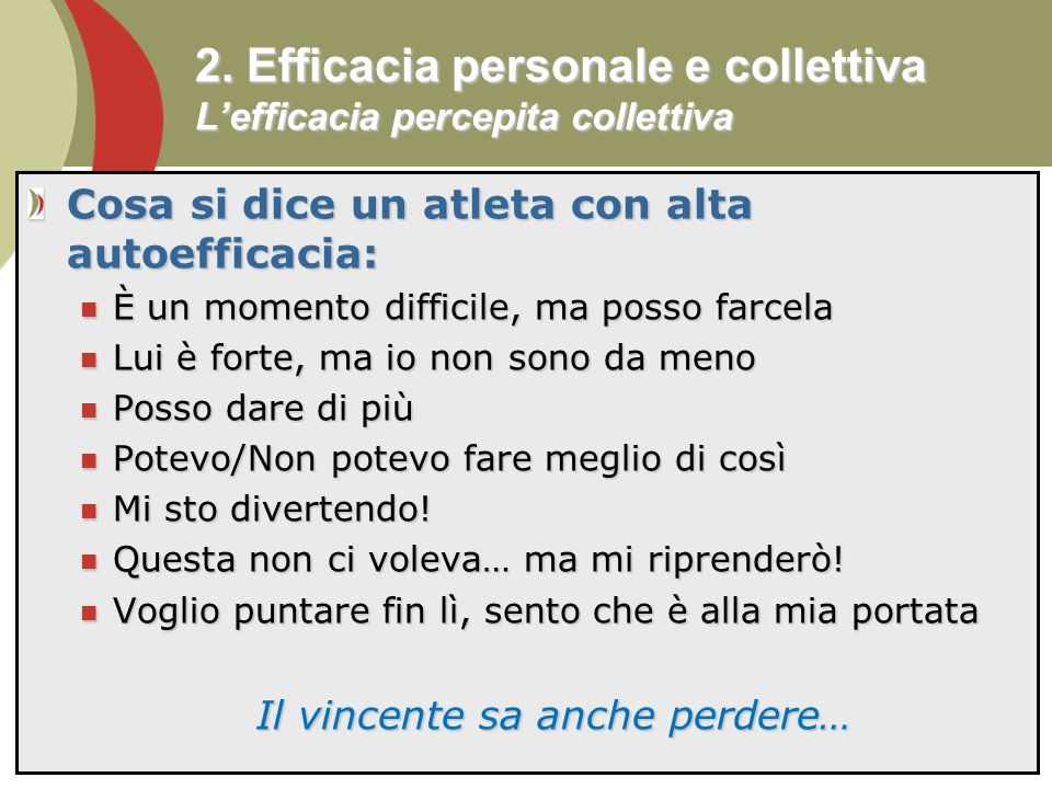 2. Efficacia personale e collettiva L'efficacia percepita collettiva