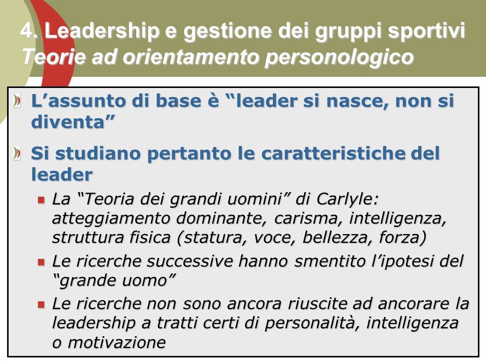 4. Leadership e gestione dei gruppi sportivi Teorie ad orientamento personologico