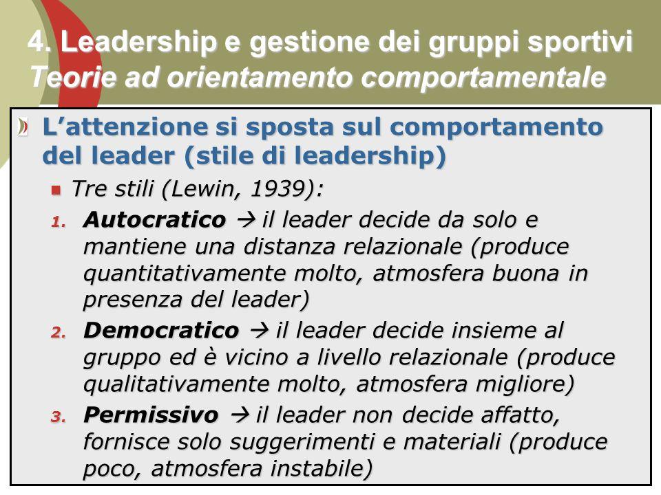4. Leadership e gestione dei gruppi sportivi Teorie ad orientamento comportamentale