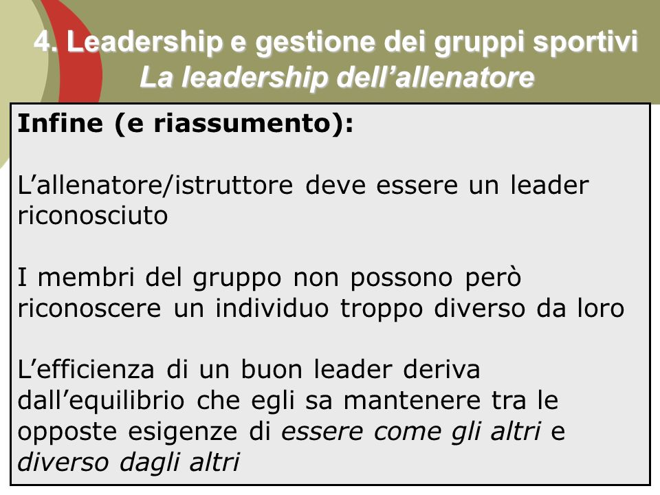 4. Leadership e gestione dei gruppi sportivi La leadership dell'allenatore