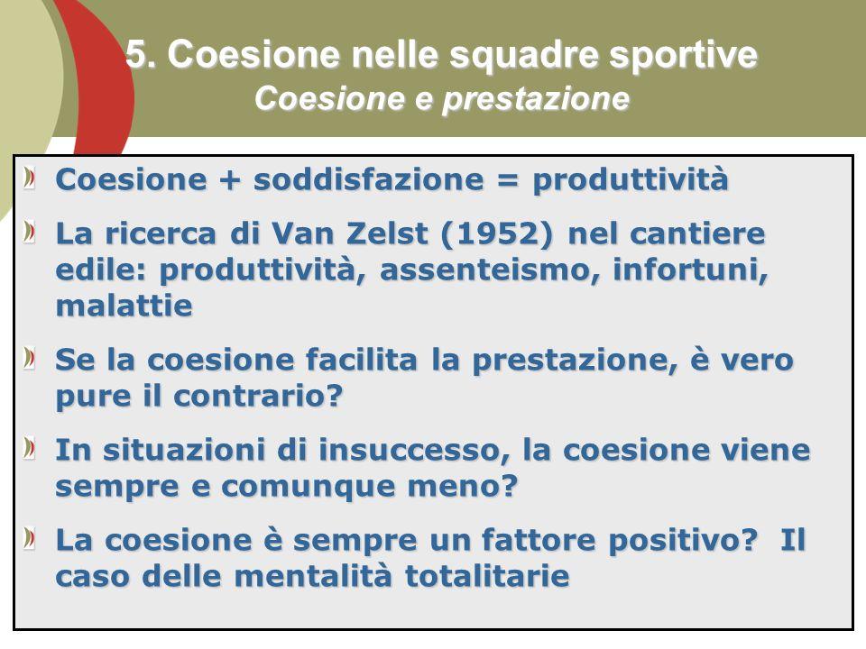 5. Coesione nelle squadre sportive Coesione e prestazione