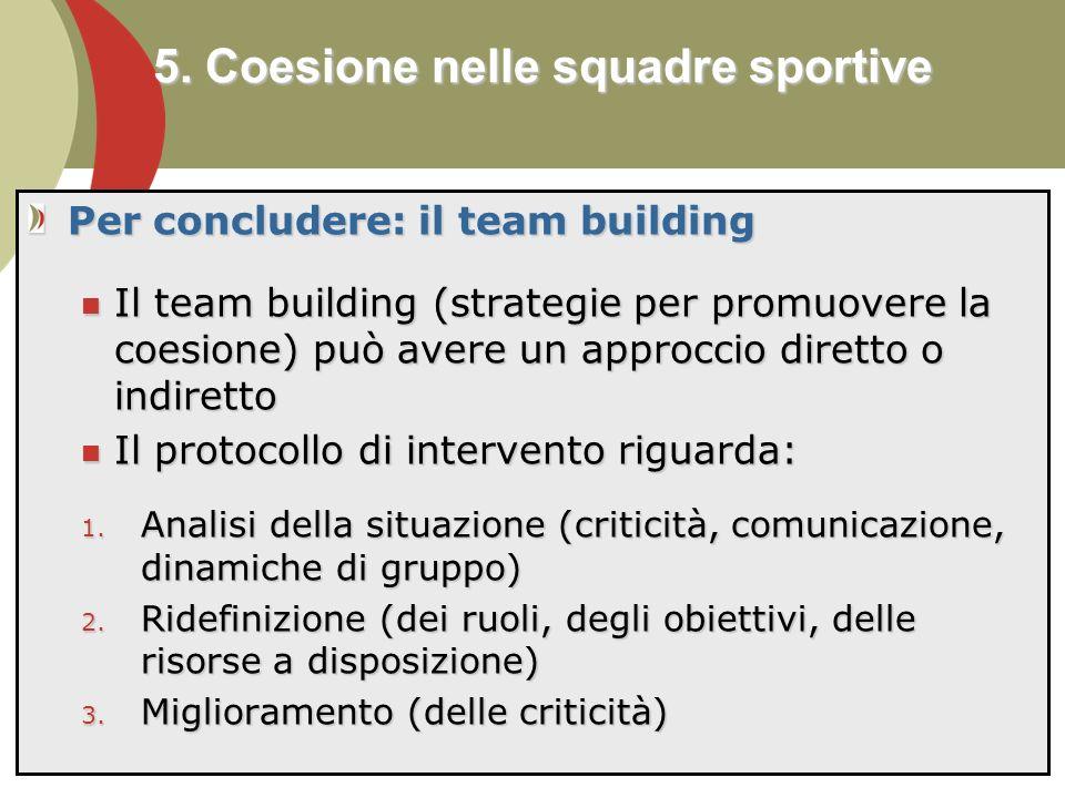 5. Coesione nelle squadre sportive